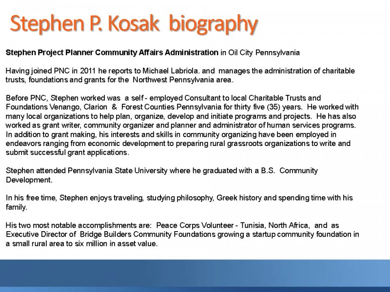 Bio Stephen P Kosak - Community Affairs